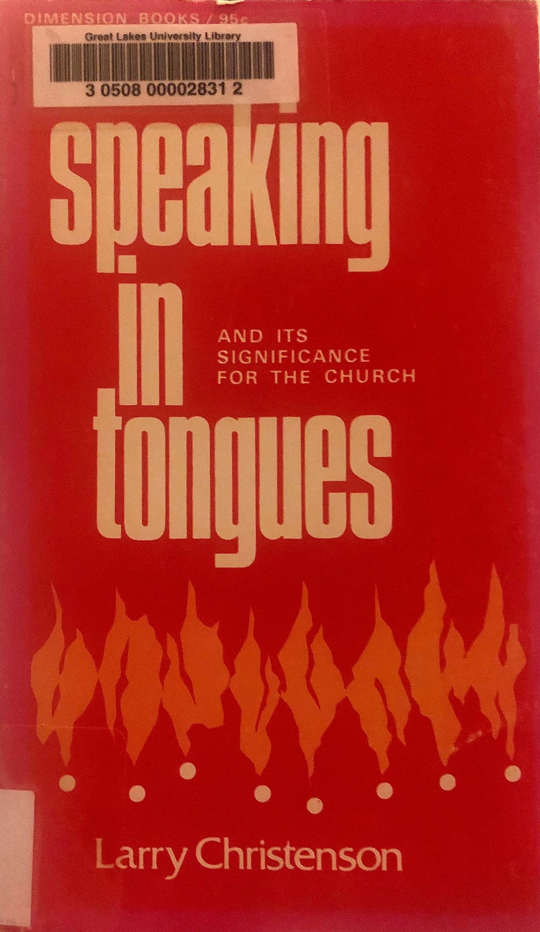 Speaking in Tongues by Larry Christenson