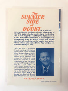 The Sunnier Side of Doubt: A Popular Commentary on the Book of Job by Fred M. Wood