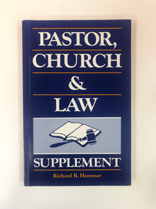 Pastor, Church, and Law Supplement by Richard R. Hammar