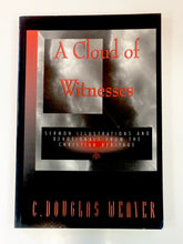 Load image into Gallery viewer, A Cloud of Witnesses by C. Douglas Weaver