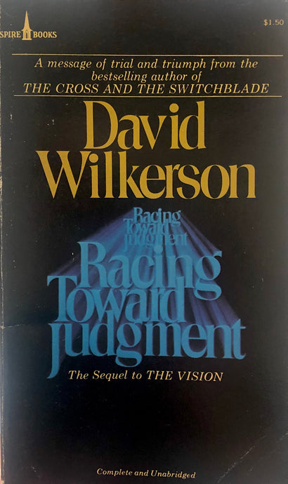 Racing Toward Judgement by David Wilkerson