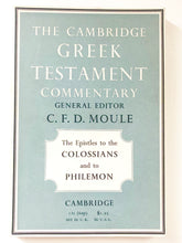Load image into Gallery viewer, The Epistle to the Colossians and to Philemon (The Cambridge Greek Testament Commentary)	edited by C.F.D. Moule