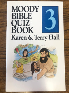 Moody Bible Quiz Book 3 by Karen & Terry Hall