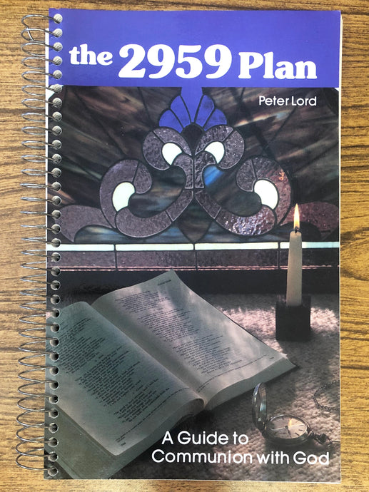 The 2959 Plan: A Guide to Communion with God by Peter Lord