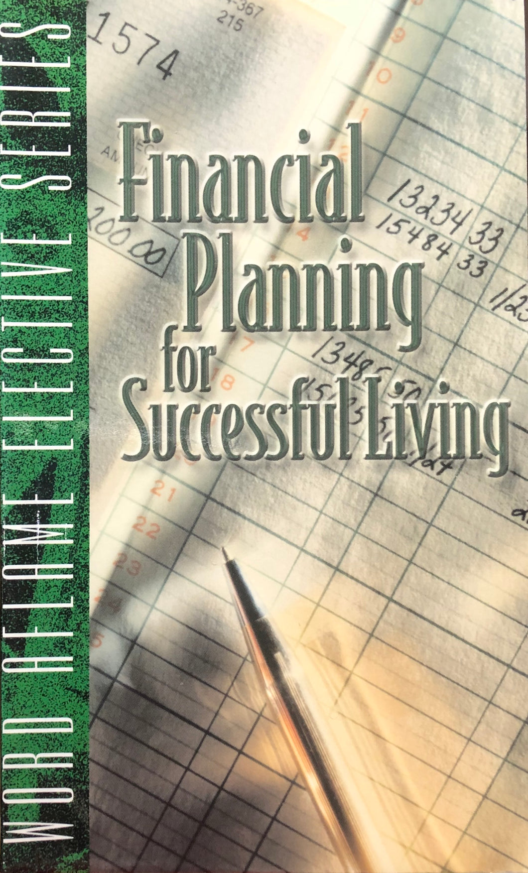 Financial Planning for Successful Living by Word Aflame Elective Series