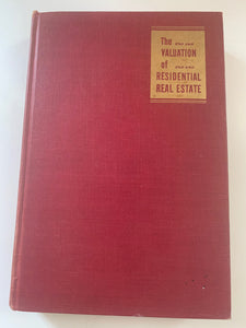 The Valuation of Residential Real Estate by Arthur A May