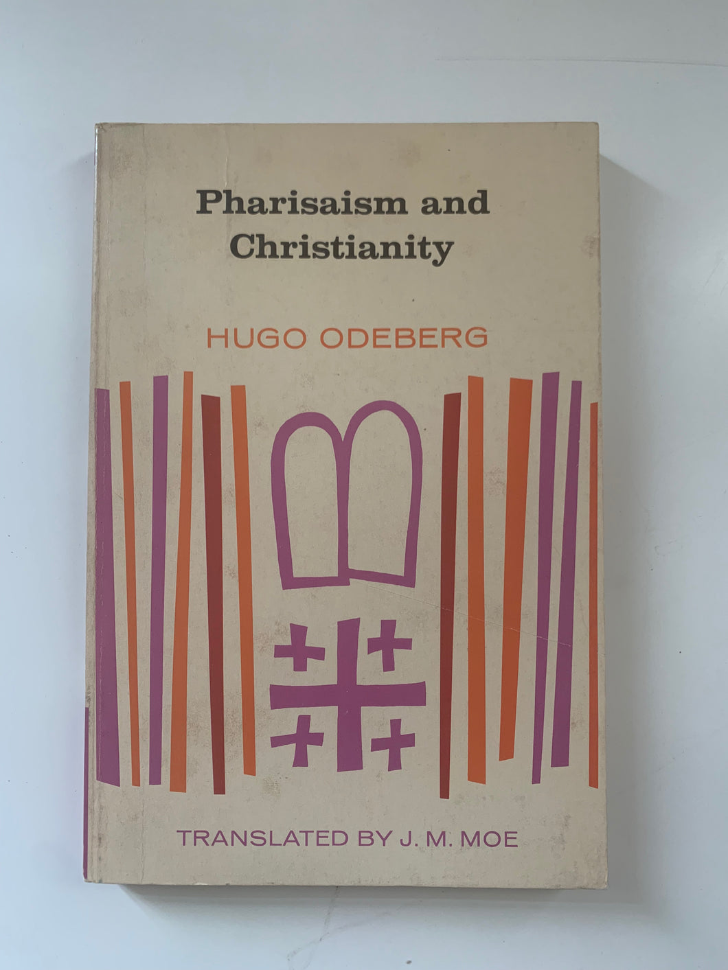 Pharisaism and Christianity by Hugo Odeberg