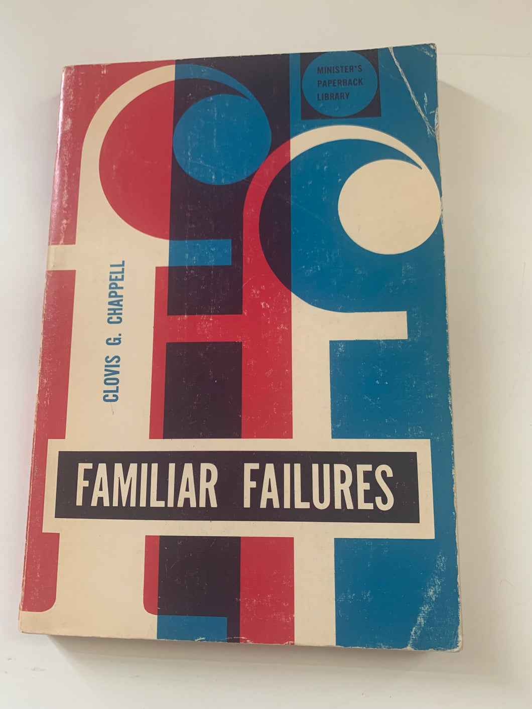 Familiar Failures by Clovis G. Chappell