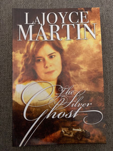 The Silver Ghost by LaJoyce Martin