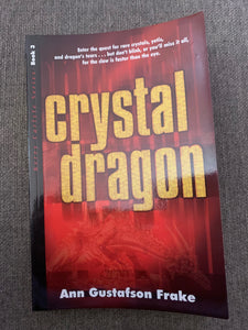Crystal Dragon by Ann Gustafson Frake