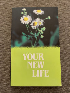 Your New Life by Word Aflame