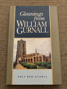 Gleanings from William Gurnall by Soli Deo Gloria