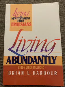 Living Abundantly by Brian L. Harbour
