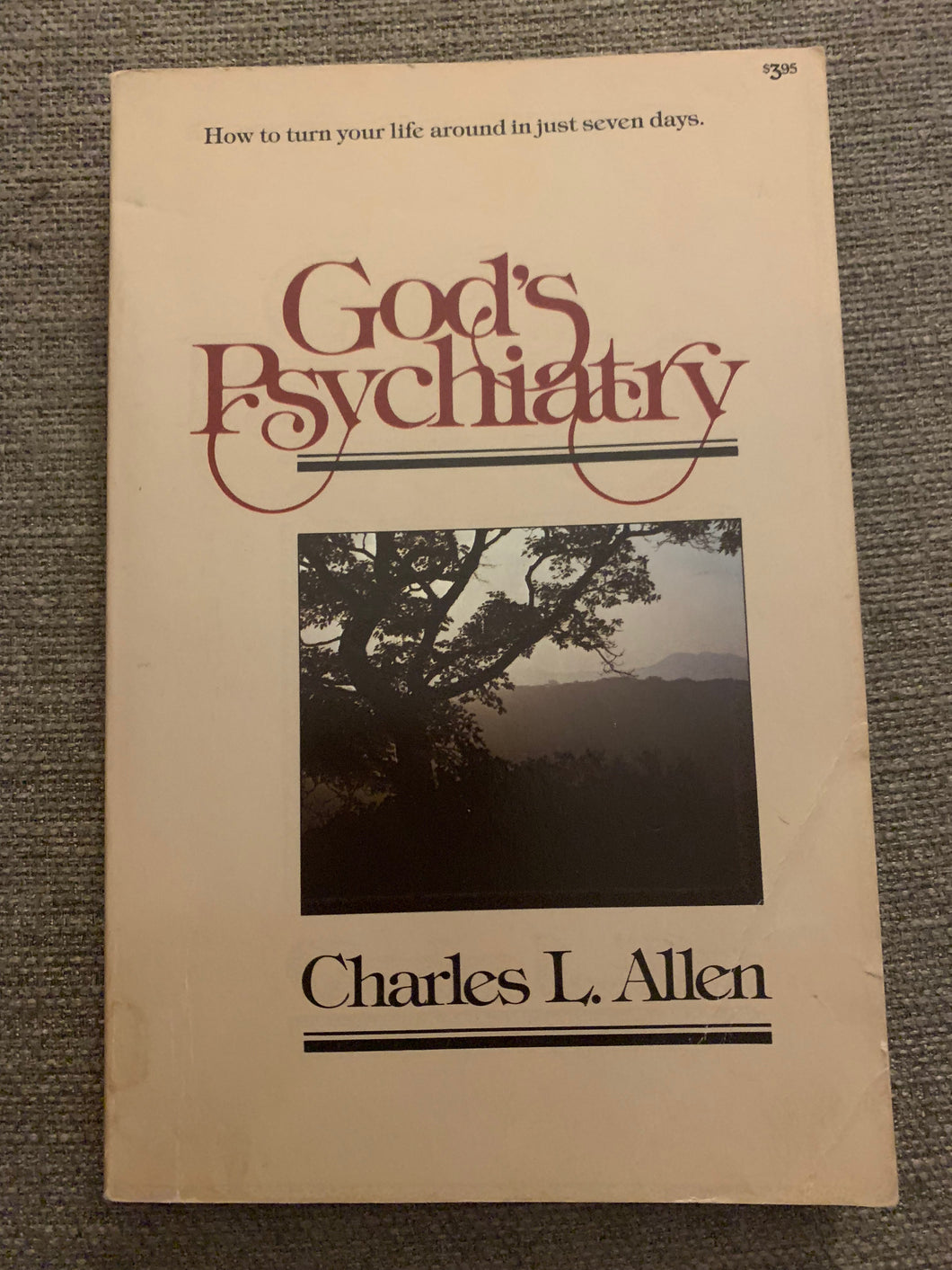 God's Psychiatry by Charles L. Allen