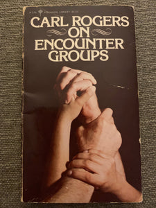 On Encounter Groups by Carl Rodgers