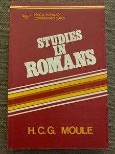 Studies in Romans by H.C.G. Moule