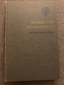 Adolescent Development in American Culture by Harold W. Bernard