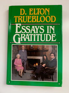 Essays In Gratitude by D. Elton Trueblood