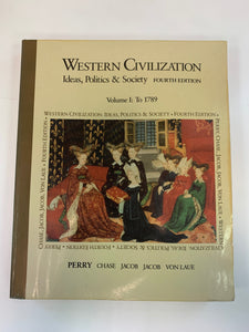 Western Civilization: Ideas, Politics & Society by Marvin Perry