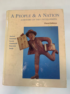 A People & A Nation: A History of the United States by Mary Beth Norton