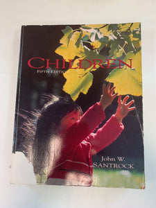 Children (First Edition) by John. W. Santrock [with STUDENT STUDY GUIDE]