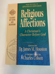 Religious Affections by Dr. James M. Houston