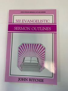 500 Evangelistic Sermon Outlines by John Ritchie