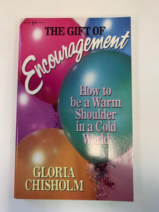The Gift of Encouragement by Gloria Chisholm