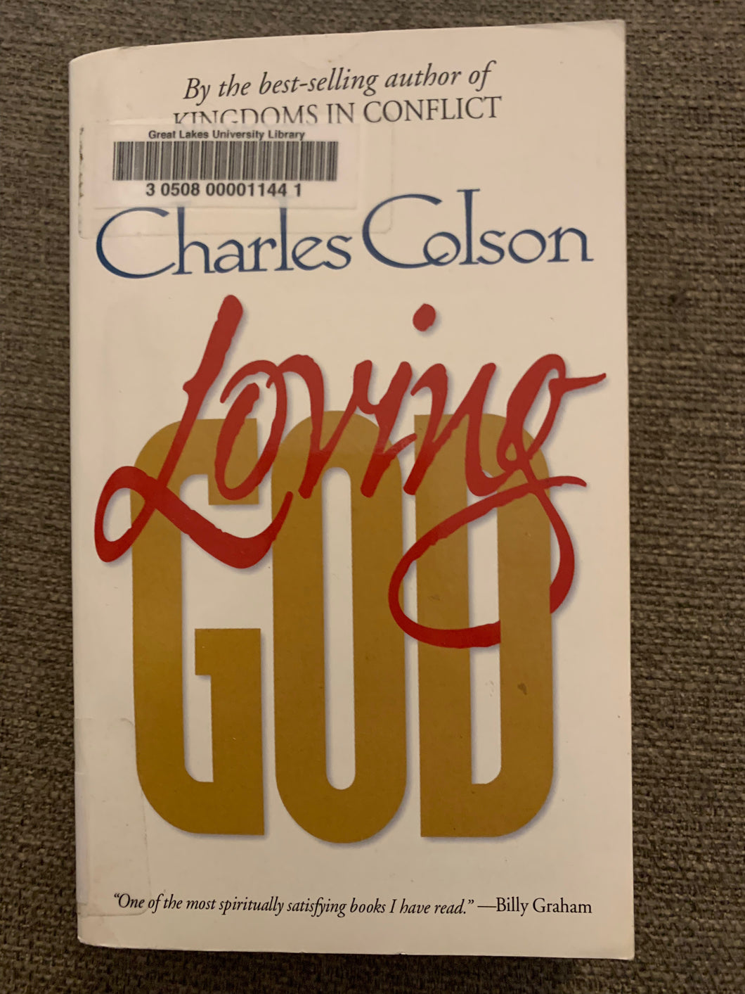 Loving God by Charles Colson