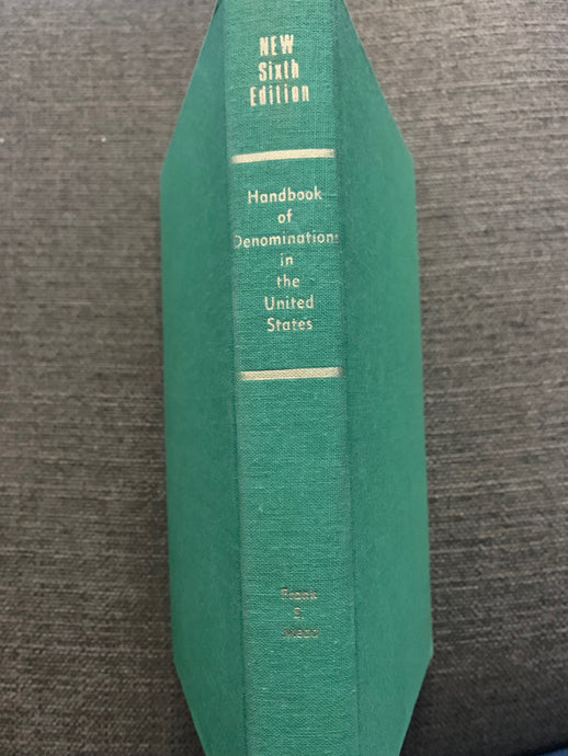 Handbook of Denomination in the United States: Sixth Edition by Frank S. Mead