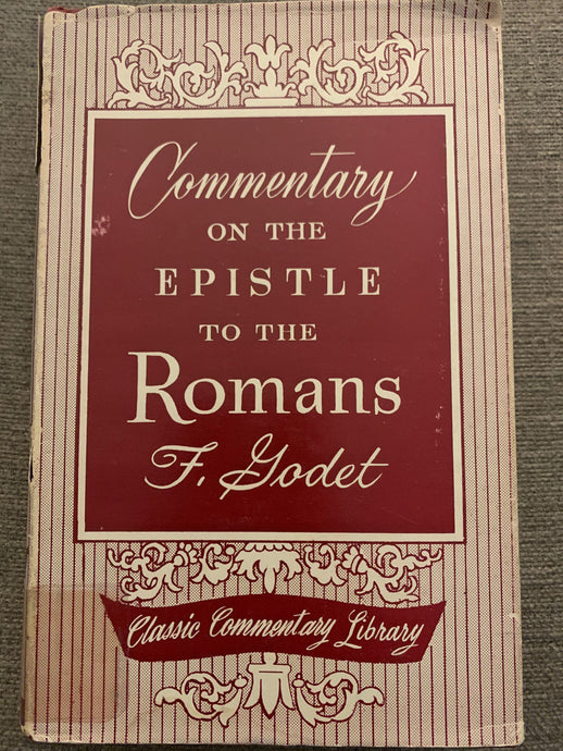 Commentary on the Epistle to the Romans by Frederick Godet