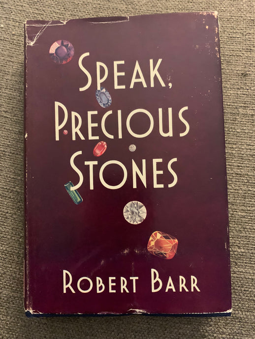 Speak Precious Stones by Robert Barr