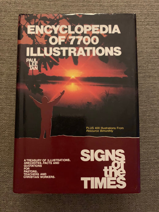 Encyclopedia of 7700 Illustrations: Signs of the Times by Paul Lee Tan