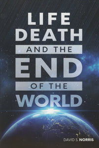 Life, Death, and the End of the World