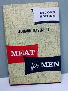 Meat for Men 2nd Ed. by Leonard Ravenhill