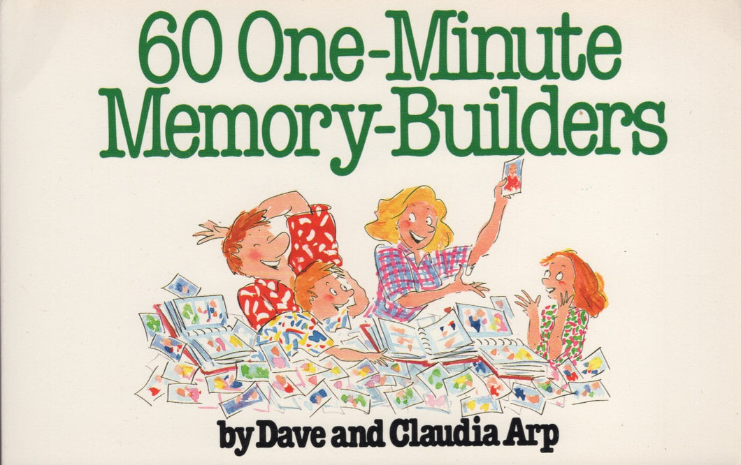 60 One-Minute Memory-Builders by Dave and Claudia Arp