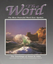 Load image into Gallery viewer, The Word (3): The Most Powerful Word Ever Spoken: The Teachings of Jesus in John