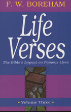 Load image into Gallery viewer, Life Verses: The Bible's Impact on Famous Lives, Vol. 3 by F. W. Boreham