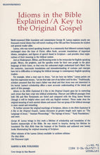 Load image into Gallery viewer, Idioms in the Bible Explained and a Key to the Original Gospels by George M. Lamsa