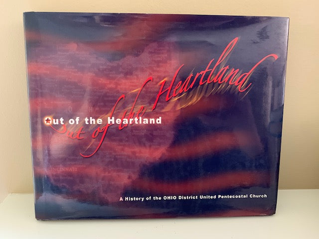 Out of the Heartland: A History of the Ohio District UPC, E. Buller