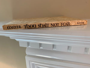 Thou Shalt Not Fear, by Bud Collyer