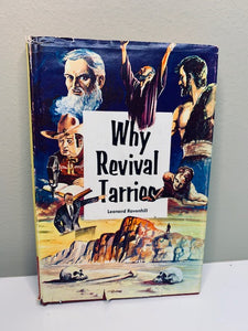 Why Revival Tarries, by Leonard Ravenhill