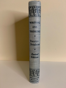 Writing and Thinking, by Foerster and Steadman