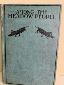 Among the Meadow People, by Clara Dillingham Pierson