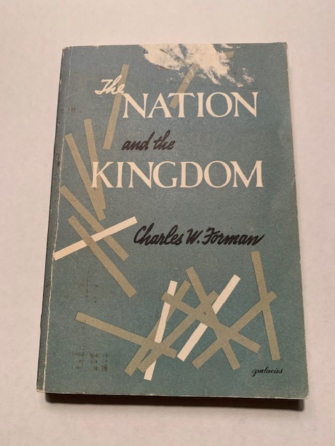 The Nation and the Kingdom, by Charles W. Forman