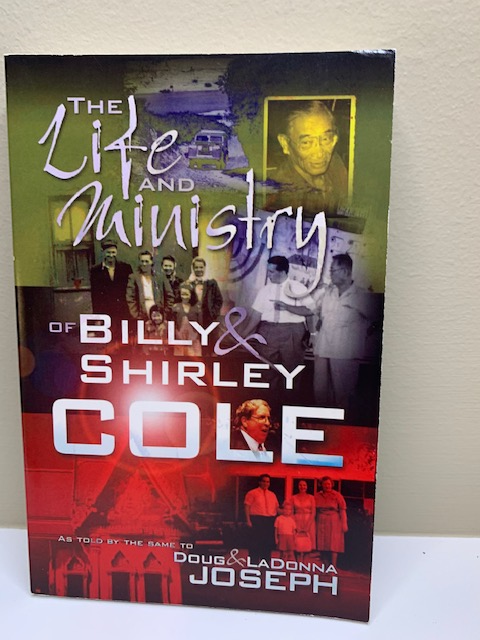 Life and Ministry of Billy and Shirley Cole, with Doug and LaDonna Joseph