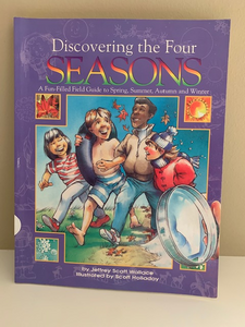 Discovering the Four Seasons: A Fun-Filled Field Guide, By Jeffrey Scott Wallace