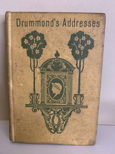 The Greatest Thing in the World & Other Addresses, by Henry Drummond