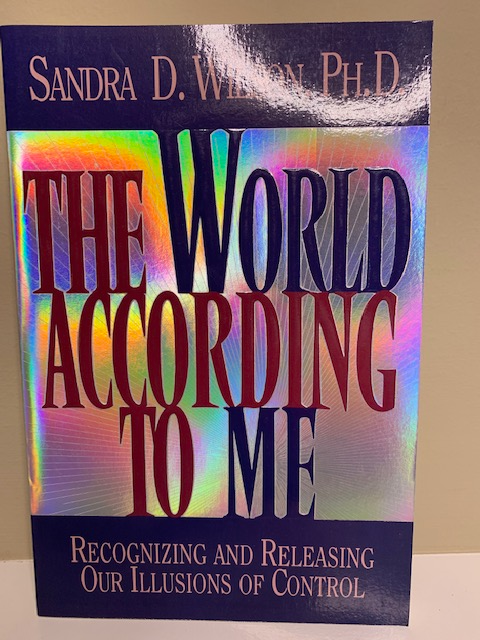 The World according to Me,  by Sandra D. Wilson