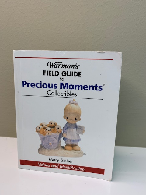 Warmans Field Guide to Precious Moments Collectibles by Mary Sieber